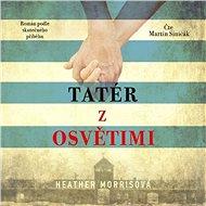 Tatér z Osvětimi - Audiokniha MP3