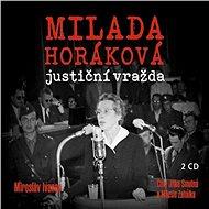 Milada Horáková: justiční vražda - Audiokniha MP3