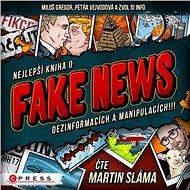 Nejlepší kniha o fake news!!! - Audiokniha MP3