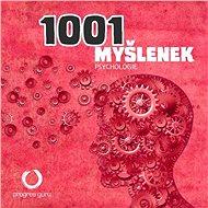 1001 myšlenek: část Psychologie - Audiokniha MP3
