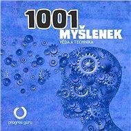 1001 myšlenek: část Věda a Technika