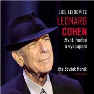 Leonard Cohen. Život, hudba a vykoupení
