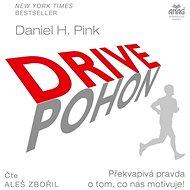 Drive – Překvapivá pravda o tom, co nás motivuje! - Audiokniha MP3