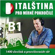 Italština pro mírně pokročilé B1 - Audiokniha MP3
