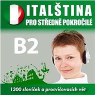 Italština pro středně pokročilé B2