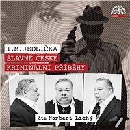 Slavné české kriminální příběhy - Audiokniha MP3