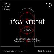 Jóga vědomí slovem 10 - Audiokniha MP3