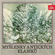 Myšlenky antických klasiků - Audiokniha MP3