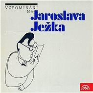 Vzpomínání na Jaroslava Ježka - Audiokniha MP3