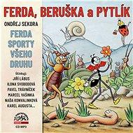 Ferda, Beruška a Pytlík & Ferda sporty všeho druhu - Audiokniha MP3