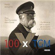 100 x TGM - Audiokniha MP3