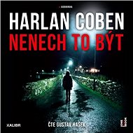 Nenech to být - Harlan Coben