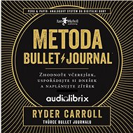 Metoda Bullet Journal - Audiokniha MP3