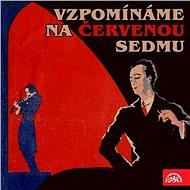 Vzpomínáme na Červenou sedmu - Audiokniha MP3