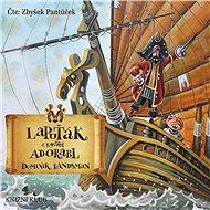 Lapuťák a kapitán Adorabl - Audiokniha MP3