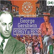Nebojte se klasiky! 24 George Gershwin: Porgy a Bess