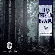 Hlas Černého hvozdu - Audiokniha MP3