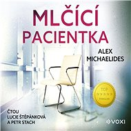 Mlčící pacientka - Audiokniha MP3