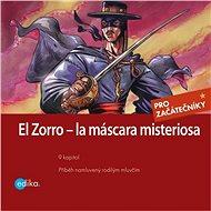 Zorro – la máscara misteriosa