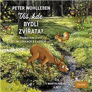 Audiokniha MP3 Víš, kde bydlí zvířata? - Audiokniha MP3