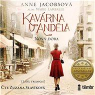 Kavárna U Anděla 1: Nová doba - Audiokniha MP3