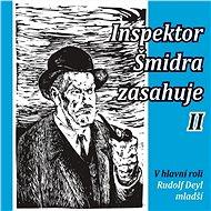 Inspektor Šmidra zasahuje II - Audiokniha MP3