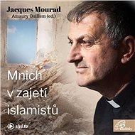 Mnich v zajetí islamistů - Audiokniha MP3