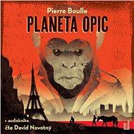 Planeta opic - Audiokniha MP3