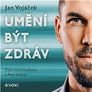 Audiokniha MP3 Jan Vojáček: Umění být zdráv - Audiokniha MP3