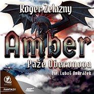 Amber 4 – Paže Oberonova - Audiokniha MP3