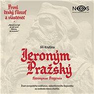 Jeroným Pražský - Audiokniha MP3