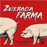 Zvieracia farma - Audiokniha MP3