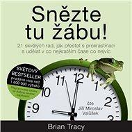 Snězte tu žábu! - Audiokniha MP3
