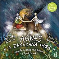 Agnes a Zakázaná hora - Audiokniha MP3