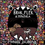 Brok, Flek a strašidla - Audiokniha MP3