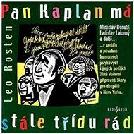 Pan Kaplan má stále třídu rád - Audiokniha MP3
