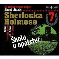 Slavné případy Sherlocka Holmese 7 - Audiokniha MP3