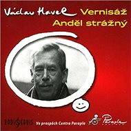 Vernisáž, Anděl strážný - Audiokniha MP3