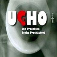 Ucho - Audiokniha MP3