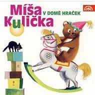 Míša Kulička v domě hraček - Josef Menzel