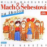 Mach a Šebestová za školou - Audiokniha MP3