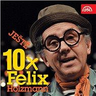 Audiokniha MP3 Ještě 10x Felix Holzmann - Audiokniha MP3