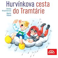 Hurvínkova cesta do Tramtárie - Audiokniha MP3