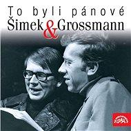 To byli pánové Šimek a Grossmann - Audiokniha MP3
