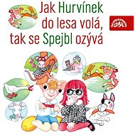 How Hurvínek Sow, so Spejbl heard - Audiobook MP3