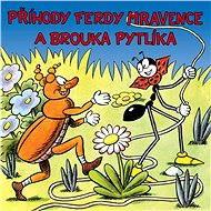 Příhody Ferdy Mravence a brouka Pytlíka - Audiokniha MP3