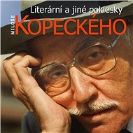 Literární a jiné poklesky Miloše Kopeckého - Audiokniha MP3