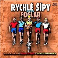 Rychlé šípy (Komplet 3 alb) - Jaroslav Foglar