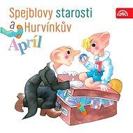 Spejblovy starosti a Hurvínkův apríl - Audiokniha MP3