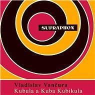 Kubula a Kuba Kubikula - Audiokniha MP3